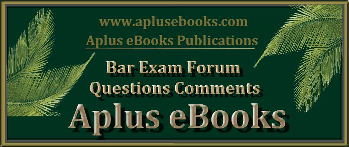 Bar Exam Forum (Aplus eBooks)
