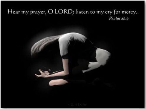 Scripture Psalm 86 - Hear My Prayer O LORD