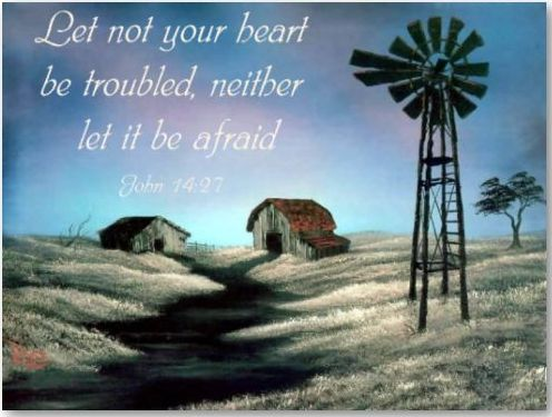Scripture John 14.27 - Let not your heart be troubled