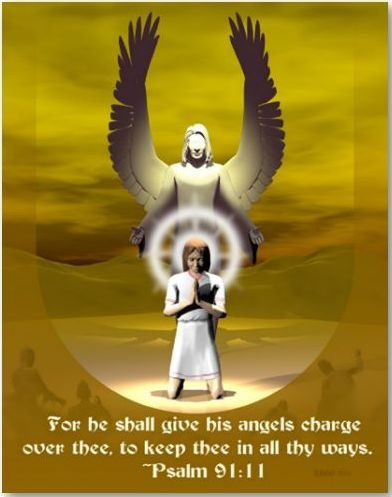 Scripture Psalm 91.11 - Angels charge over you