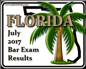 July 2017 FL Bar Exam Results